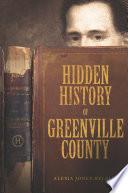 Hidden History of Greenville County