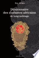 Dictionnaire des cin  astes africains de long m  trage