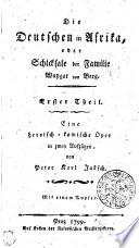Die Deutschen in Afrika, oder Schicksale der Familie Waygat von Berg