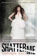 Shatter Me (Enhanced Edition) Book