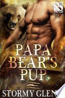 Papa Bear s Pup