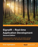 Signalr - Real-Time Application Development - Second Edition