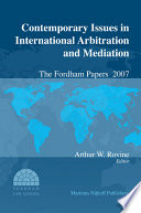 Contemporary Issues in International Arbitration and Mediation 2008
