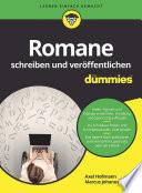 Romane Schreiben Und Ver Ffentlichen F R Dummies