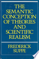 The Semantic Conception Of Theories And Scientific Realism book