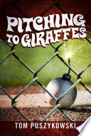 Pitching to Giraffes