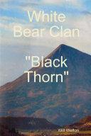 Book White Bear Clan Black Thorn