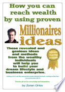 How you can reach wealth by using proven millionaires ideas
