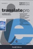 Translate pro  Il traduttore professionale  Inglese italiano  italiano inglese  CD ROM