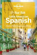 Lonely Planet Fast Talk Latin American Spanish