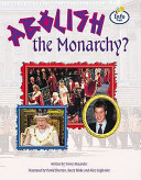 Do We Still Need a Monarchy? Attention Grabbing Titles Engaging Humour And Inventive Topics