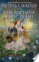 The Bards Of Bone Plain : fantasy award-winning author of the bell at...
