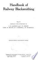 Handbook of railway blacksmithing ...