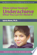 When Gifted Students Underachieve