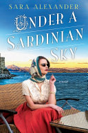 Under a Sardinian Sky Exorcise The Sorrows Of Her Family S Past