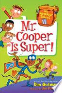 My Weirdest School  1  Mr  Cooper Is Super
