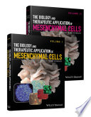 The Biology and Therapeutic Application of Mesenchymal Cells   Set