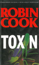 Toxin A Hamburger Again Robin Cook Master Of Medical Mysteries