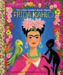 My Little Golden Book About Frida Kahlo Book