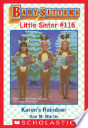 Karen's Reindeer (Baby-Sitters Little Sister #116)