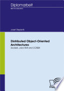 Distributed Object Oriented Architectures