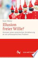 Illusion freier Wille?