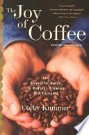 The Joy of Coffee