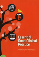 Essential Good Clinical Practice
