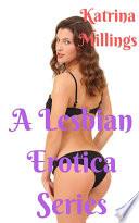 A Lesbian Erotica Series