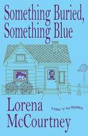Something Buried  Something Blue