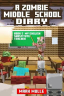 A Zombie Middle School Diary  Book 5