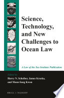 Science  Technology  and New Challenges to Ocean Law