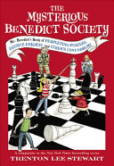 The Mysterious Benedict Society  Mr  Benedict s Book of Perplexing Puzzles  Elusive Enigmas  and Curious Conundrums
