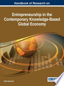 Handbook Of Research On Entrepreneurship In The Contemporary Knowledge Based Global Economy book