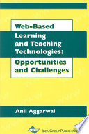 Web Based Learning and Teaching Technologies  Opportunities and Challenges