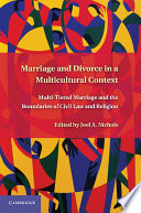 Marriage and Divorce in a Multi Cultural Context