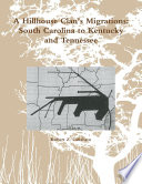 A Hillhouse Clan s Migrations  South Carolina to Kentucky and Tennessee