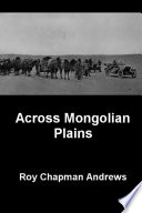 Across Mongolian Plains