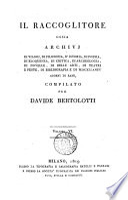 Il Raccoglitore  ossia Archivj di viaggi  di filosofia   c    compilato per D  Bertolotti