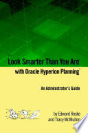 Look Smarter Than You Are with Hyperion Planning  an Administrator s Guide