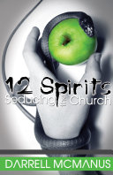 12 Spirits Seducing the Church