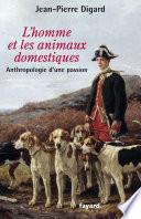 L'Homme et les animaux domestiques