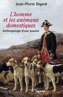 Les Animaux Domestiques par Jean-Pierre Digard
