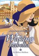 Waking Isabella book