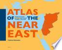 Atlas of the Near East