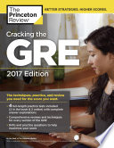 Cracking the GRE with 4 Practice Tests  2017 Edition