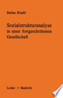 Sozialstrukturanalyse in einer fortgeschrittenen Gesellschaft