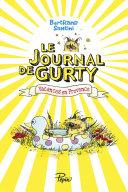 Le Journal de Gurty (Tome 1) – Vacances en Provence