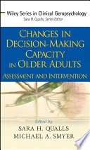 Changes In Decision Making Capacity In Older Adults