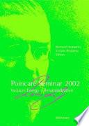 Poincar Seminar 2002